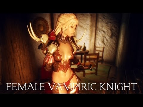 Tes V - Skyrim Mods: Female Vampiric Knight Unp video