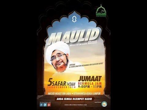 Al Habib Umar di Maulid Bulanan Majlis Ta'lim Darul Murtadza, KL 28.11 ...