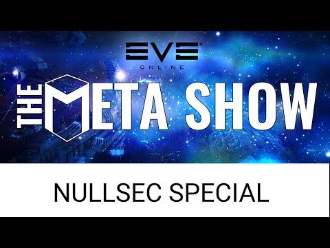 EVE Online News: The Meta Show - NullSec Special