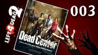 Let's Play Together Left 4 Dead 2 #003 - Leistungshochs und Niveautiefs [720p] [deutsch]