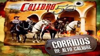 Calibre 50 Video - Calibre 50   Corridos de Alto Calibre 2013 Nuevo MIX 2014