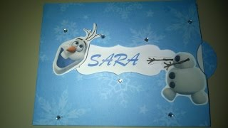 TUTORIAL INVITO OLAF - FROZEN- HOW TO MAKE OLAF - FROZEN- INVITATION