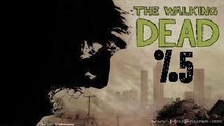 The Walking Dead - Bölüm 5 - (Episode 1 Son)
