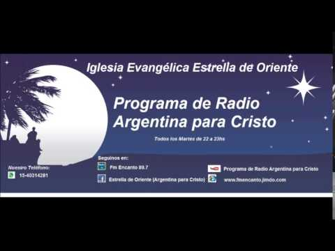 Programa de Radio Argentina para Cristo 21 07 2015 Nuestro Tiempo