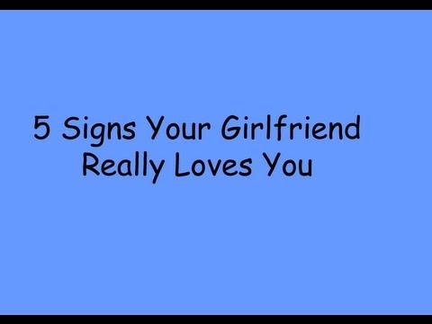 Sure Signs That She Loves You