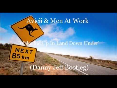 Avicii & Men At Work - Wake Me Up In Land Down Under (danny Jeff Bootleg) video