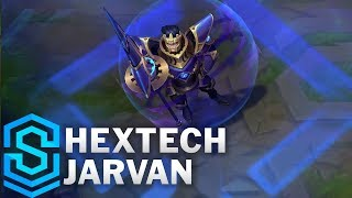 Hextech Jarvan Skin Spotlight - League of Legends