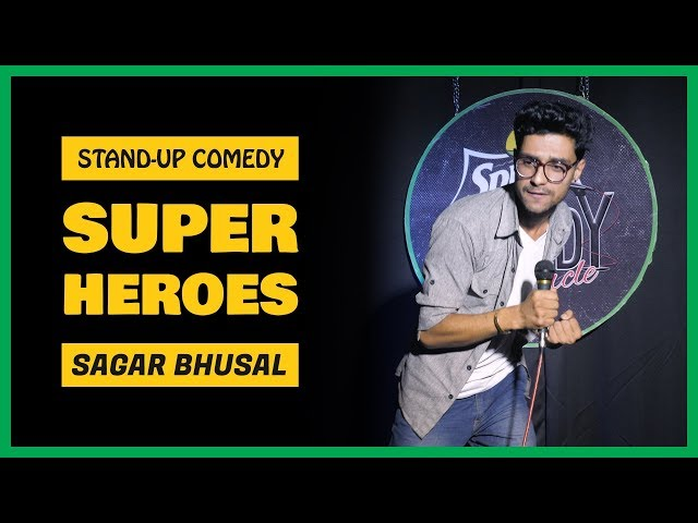Super Heroes  Stand-up Comedy by Sagar Bhusal