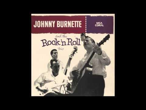 Johnny Burnette And The Rock N Roll Trio - Honey Hush