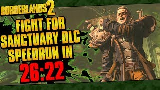 Borderlands 2 | Fight For Sanctuary UVHM Speedrun In 26:22