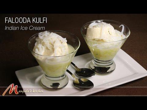 Falooda Kulfi – Indian Ice Cream Recipe by Manjula