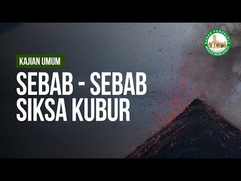 Sebab - Sebab Siksa Kubur - Ustadz Andi Abu Fadhillah