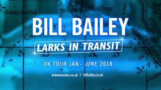 Bill Bailey   Larks In Transit