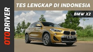 BMW X2 2018 Review Indonesia | OtoDriver