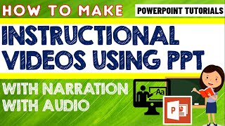 HOW TO MAKE A VIDEO WITH NARRATION IN POWERPOINT