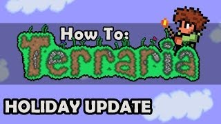 How To Terraria: Ep 10 - Presents, Frost Legion, and Santa Claus (1.1.1 Tutorial)