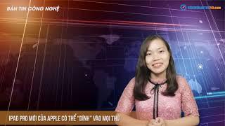 Bản tin công nghệ HOT nhất tuần qua cùng Ap24hTV