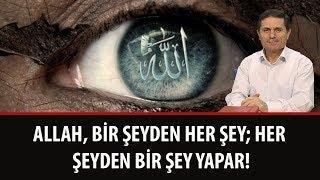 Dr. Ahmet Çolak - 22. Söz - Allah, Bir Şeyden Her Şey; Her Şeyden Bir Şey Yapar!