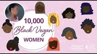 10,000 Black Vegan Women – The Ageless Vegan Tracye McQuirter   The Exam Room LIVE