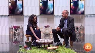 ስለ ኢትዮጵያዊነት ከሳምንቱ የቡና እንግዳ ጋር/Sunday with EBS Coffee Time with Special Guest for Ethiopia