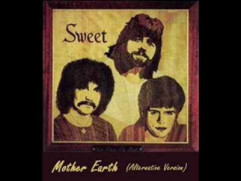 Sweet - Mother Earth
