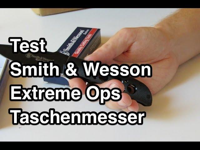 Test Smith & Wesson Extreme Ops Taschenmesser nanokultur.de