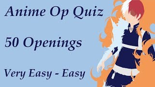 Anime Opening Quiz - 50 Openings (Very Easy - Easy)