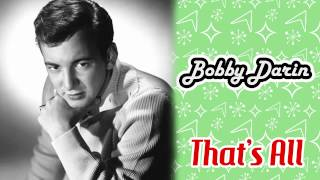 Watch Bobby Darin Thats All video