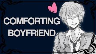 ASMR Comforting Boyfriend Roleplay