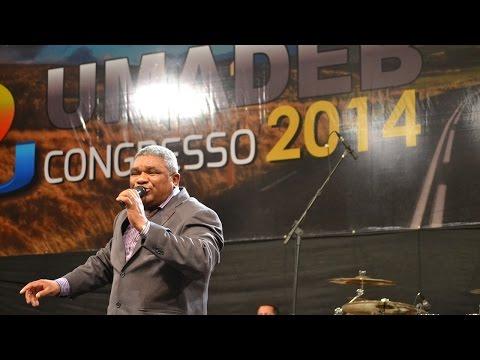 Palavra, Poder e Unção na UMADEB 2014