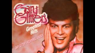 Gary Glitter - Gary Glitter`s Greatest Hits : Entire Album