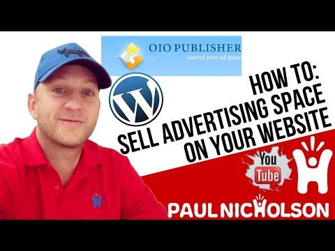 How To Sell Advertising Space On Your Website With OIO Publisher