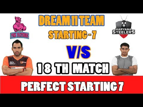 JAI VS HAR VS JAI 18TH  KABBADI MATCH DREAM 11TEAM 16TH OCT jaipur pink panthers VS haryana steelers