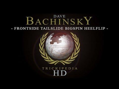 Dave Bachinsky: Trickipedia - Frontside Tailslide Bigspin Heelflip