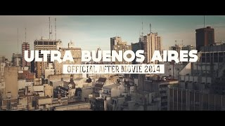 RELIVE ULTRA BUENOS AIRES 2014 (Official Aftermovie)