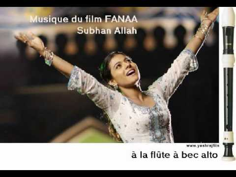 Fanaa ( Recorder) Subhan Allah