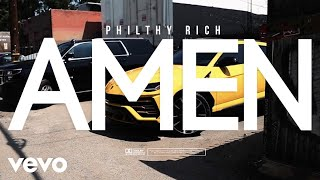 Philthy Rich - Amen (Official Video)