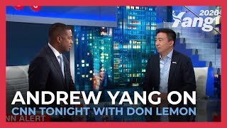 Andrew Yang on CNN Tonight With Don Lemon
