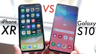 Samsung Galaxy S10 Vs iPhone XR! (Comparison) (Review)