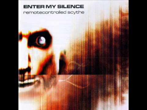 Enter My Silence - Filter X