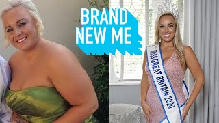 I Lost 112lbs And Was Crowned Miss GB   BRAND NEW ME