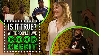White People Have Better Credit Scores? - Is It True