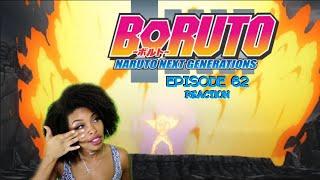BORUTO GOTTA REALLY FEEL LIKE CRAP NOW | BORUTO EP 62 REACTION