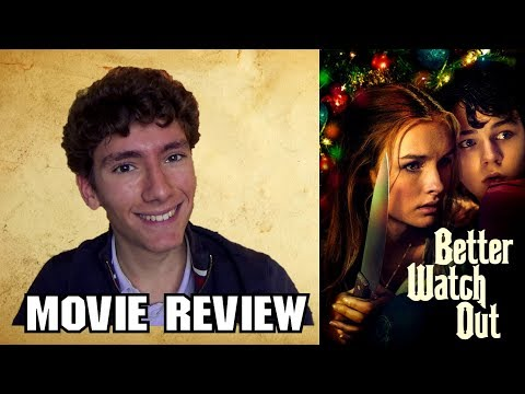 Better Watch Out (2017) [Christmas Thriller Movie Review]