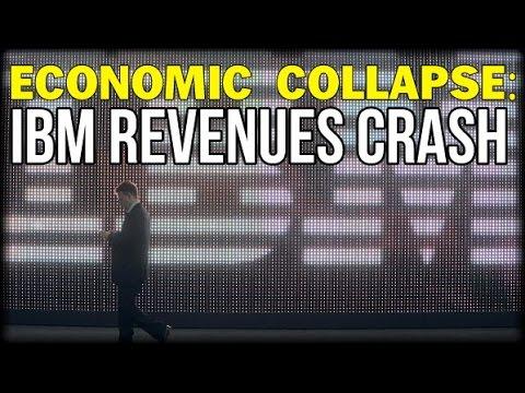 ECONOMIC COLLAPSE: IBM REVENUES CRASH