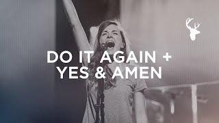 Download Lagu Do It Again + Yes and Amen - Kristene DiMarco | Bethel Worship Gratis STAFABAND