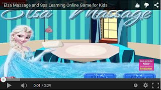 Elsa Massage and Spa Learning Online Game for Kids