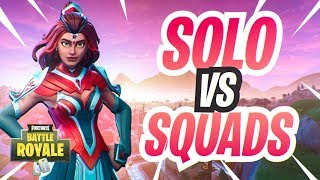 SOLO VERSES SQUADS! Fortnite Battle Royale