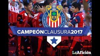 """""""Camino a la 12"""" Chivas CAMPEÓN Clausura 2017"""