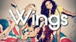 Little Mix | These Wings Are Made to Fly Ƹ̵̡Ӝ̵̨̄Ʒ